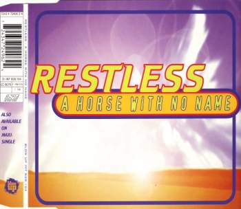 Restless - A Horse With No Name