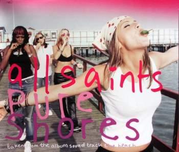 ALL SAINTS - Pure Shores - CD Maxi