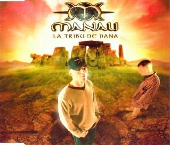 MANAU - La Tribu De Dana - CD Maxi