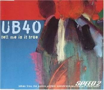 UB 40 - Tell Me Is It True - CD Maxi