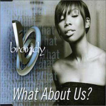 BRANDY - What About Us - CD Maxi
