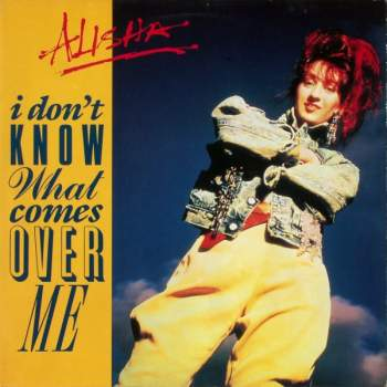 ALISHA - I Don't Know What Comes Over Me - CD Maxi