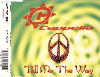 CAPPELLA - Tell Me The Way - MCD