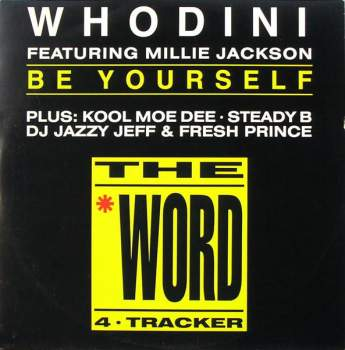 Whodini feat. Millie Jackson - Be Yourself