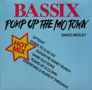 Bassix - Pump Up The Mo Town