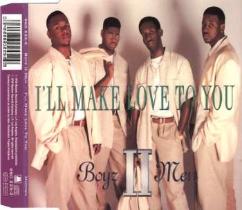 BOYZ II MEN - I'll Make Love To You - CD Maxi