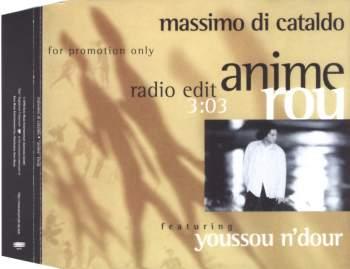 DI CATALDO, MASSIMO - Anime Rou feat. Youssou N'Dour - MCD