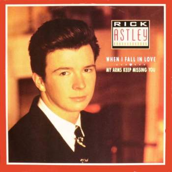Astley, Rick - When I Fall In Love