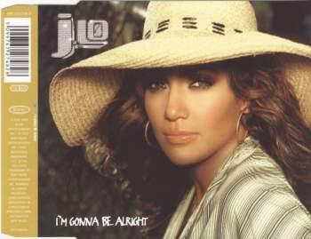 LOPEZ, JENNIFER - I'm Gonna Be Alright - CD Maxi