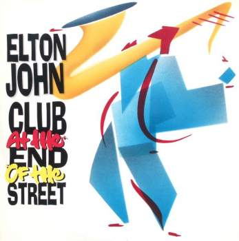 John, Elton - Club At The End Of The Street