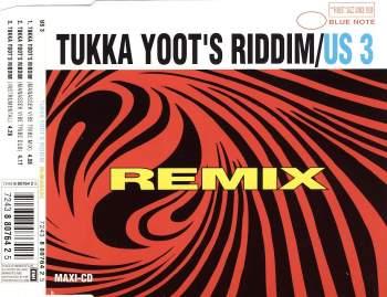 US 3 - Tukka Yoot's Riddim - CD Maxi