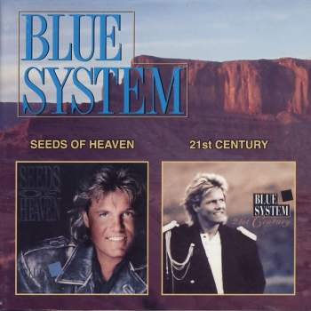 BLUE SYSTEM - Seeds Of Heaven / 21st Century - CD