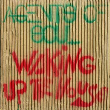 Agents Of Soul - Waking Up The House