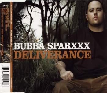 BUBBA SPARXXX - Deliverance - CD Maxi