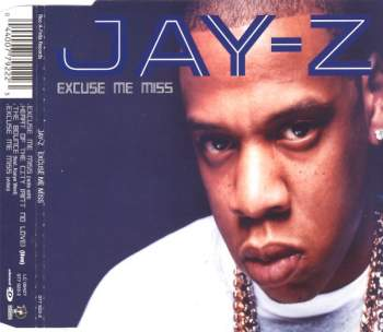 JAY-Z - Excuse Me Miss - CD Maxi