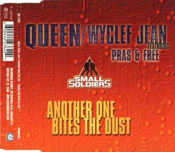 QUEEN / WYCLEF JEAN FEAT. PRAS & FREE - Another One Bites The Dust - MCD