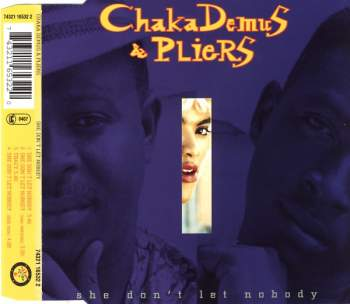 DEMUS, CHAKA & PLIERS - She Don't Let Nobody - CD Maxi