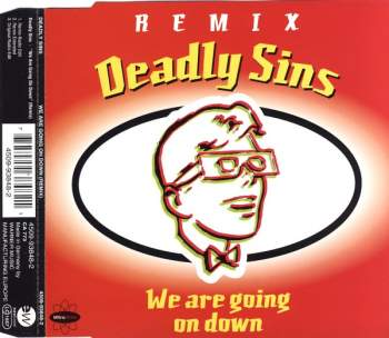 DEADLY SINS - We Are Going On Down - CD Maxi