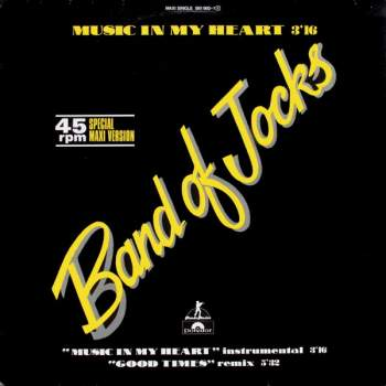 Band Of Jocks - Music In My Heart