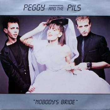 Peggy & The Pills - Nobody's Bride