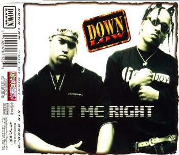 DOWN LOW - Hit Me Right - CD Maxi