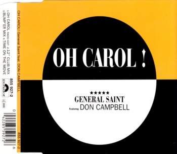 GENERAL SAINT FEAT. DON CAMPBELL - Oh Carol - CD Maxi