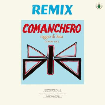 Raggio Di Luna / Doctor's Cat - Comanchero (Remix) / Gee Wiz Medley With War Song