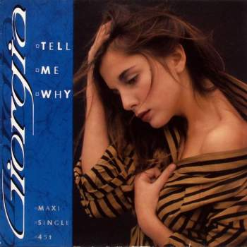 Giorgia - Tell Me Why