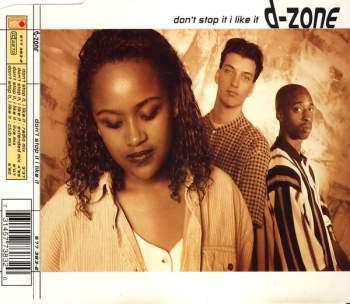 D-ZONE - Don't Stop It, I Like It - CD Maxi