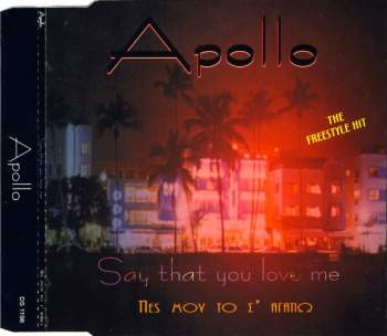 Apollo - Say That You Love Me