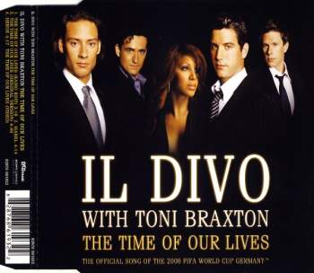 Il Divo & Toni Braxton - The Time Of Our Lives