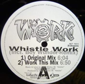 2 Work - Whistle Work