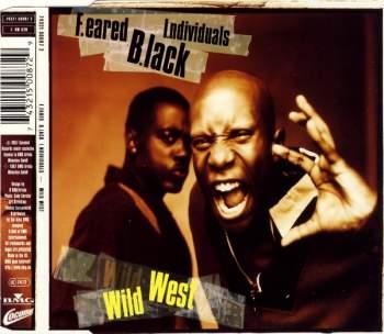 F.EARED B.LACK I.NDIVIDUALS - Wild West - CD Maxi