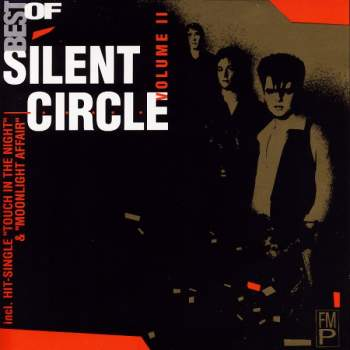 Silent Circle - Best Of Volume II