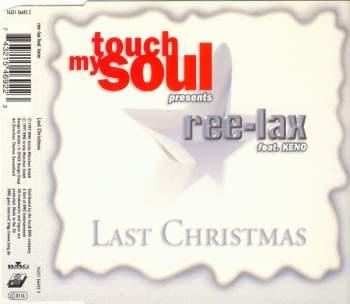 REE-LAX FEAT. KENO - Last Christmas - MCD