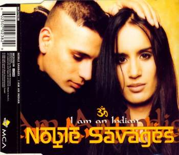 NOBLE SAVAGES - I Am An Indian - MCD