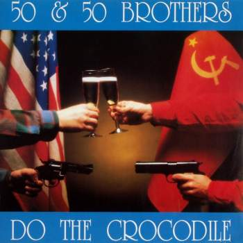 50 & 50 Brothers - Do The Crocodile