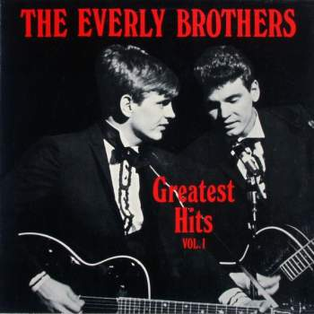 Everly Brothers - Greatest Hits Vol. 1