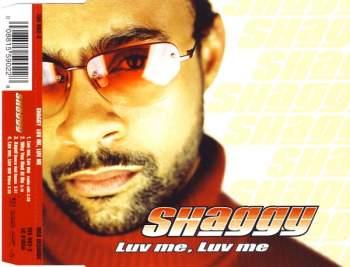 SHAGGY - Luv Me, Luv Me - CD Maxi