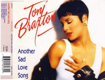 BRAXTON, TONI - Another Sad Love Song - CD Maxi