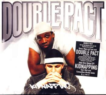 DOUBLE PACT FEAT. CAMOUFLOW  & MELI - Kidnapping (feat. Camouflow  & Meli) - CD Maxi