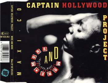 CAPTAIN HOLLYWOOD PROJECT - More And More - CD Maxi
