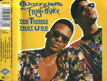 DJ JAZZY JEFF & FRESH PRINCE - The Things That U Do - CD Maxi