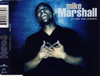 Marshall, Mike - If I Get The Chance