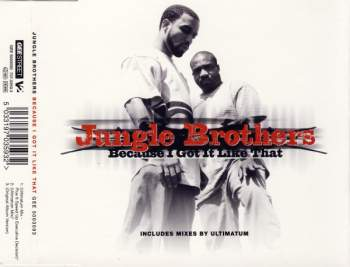JUNGLE BROTHERS - Because I Got it Like That - CD Maxi