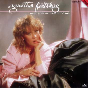 Fältskog, Agnetha - Wrap Your Arms Around Me