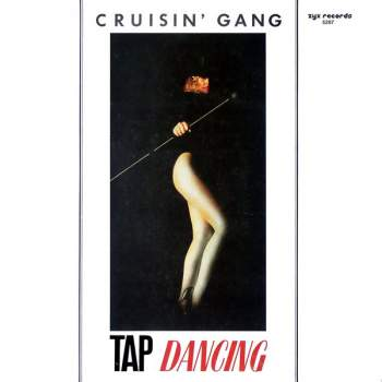 Cruisin' Gang - Tap Dancing