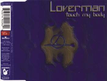 Loverman - Touch My Body