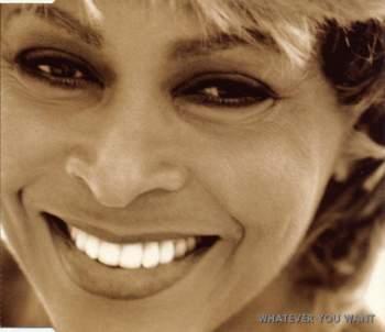 Tina Turner - Whatever You Want