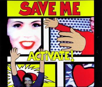 ACTIVATE - Save Me - CD Maxi